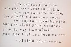 Vous dites que vous aimez de pluie Mais vous ouvrez votre parlapluie. Vous dites que vous aimez le soleil Mais vous trouvez un point d'ombre. Vous dites que vous aimez le vent Mais vous fermez votre fenêtre. C'est porquoi j'ai peur, Vous dites que vous m'aimez aussi.