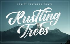 Ad: Rustling Trees is a textured script font with unique characteristics by AF Studio $15