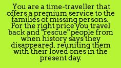Twist: Time traveller is one of the lost people Script Writing, Writing Advice, Writing Resources, Writing A Book, Book Prompts, Story Prompts, Character Prompts, Writing Promts, Creative Writing Prompts