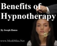 Benefits of Hypnotherapy ~ MediMiss