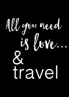 All you need is love...and travel.