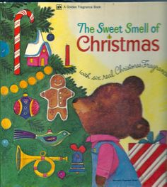 Vintage 1970's Children's Books~the Sweet Smell Of Christmas