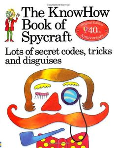 From 1.69 The Knowhow Book Of Spycraft