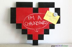 DIY Geek Decor: 8-Bit Heart Magnetic Chalkboard!