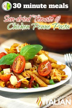 The Slow Roasted Italian - Printable Recipes: Sun-dried Tomato and Chicken Penne Pasta
