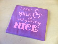 """What Girls are Made of SVG File Cutting Template INSTANT DOWNLOAD for DIY Silhouette projects, Cricut projects, and Brother ScanNCut projects from Designed by Geeks  Perfect for baby gifts, this designs says """"sugar & spice & everything nice."""""""