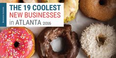 Atlanta is one of the hottest up-and-coming cities in the south to do business.
