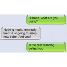 Haha busted!