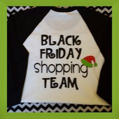 Black Friday Team...this the back!  Front has a monogram with santa hat on it!  Customize it by choosing your raglan color and your monogram color!