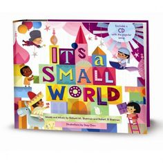 DISNEY IT'S A SMALL WORLD AFTER ALL Book. Would be so fun to read for bedtime.