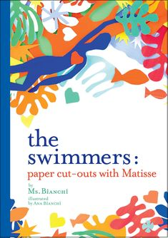 The Swimmers: Paper Cut-Outs with Matisse by Ms. Henri Matisse, Paper Cutting, Psychedelic Art, Collages, Watercolor Art, Art Projects, Abstract, Swimmers, Cut Outs