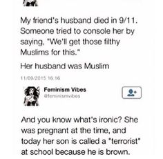 Thats Heartbreaking... If people can tell the difference between Hitler/the KKK and Christianity why the hell can't they see the obvious difference between people with brown skin and/or Muslims, and fucking terrorist???