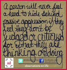 September 27, 2014: Ever wondered why you respond in a particular way to a certain person or vice versa? #passiveagressive #reasonable #judgement #criticism pic.twitter.com/quDeYf8uqv