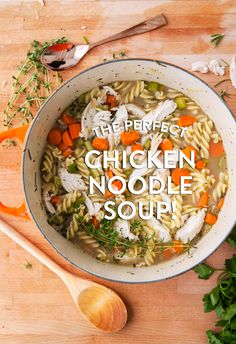 THE PERFECT CHICKEN NOODLE SOUP