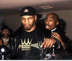 Iron Mike and Tupac