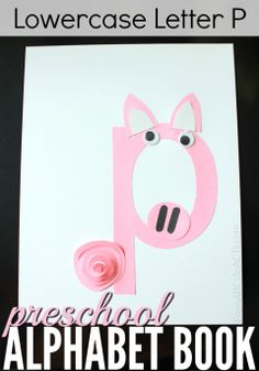 P is for pig! Learning the letters of the alphabet is super easy and so much fun with these alphabet letter crafts!