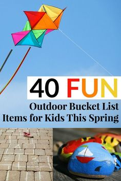This year, challenge your kids to create a bucket list of things they want to complete on those beautiful spring days before the summer comes.