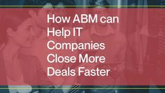 How ABM Can Help IT Companies Close More Deals Faster | Pearltrees Marketing Automation, Marketing Plan, Sales And Marketing, Types Of Sales, Lead Nurturing, Sales Strategy, Business Emails, Marketing Consultant