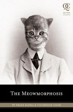 THE MEOWMORPHOSIS by   Coleridge Cook iz anutter great classic redo from @QuirkBooks. Win a copy @ #SCIFIpawty