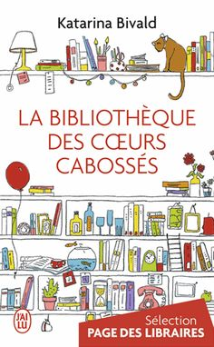 La bibliothèque des cœurs cabossés eBook by Katarina Bivald - Rakuten Kobo Feel Good Books, Books To Read, My Books, Library Inspiration, Cinema, Relaxation Meditation, Lectures, Book Recommendations, Reading Lists