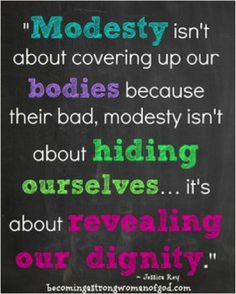 Modesty, the gateway to your self-worth