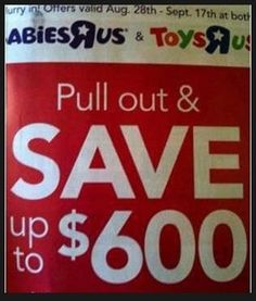 solid advice…Probably not the best wording for a Babies R Us and Toys R Us ad...