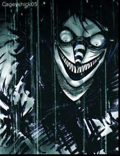 Laughing Jack- I recently discovered this story from my sister and now I am scared that he is going to come after me. Please search it up. Also  check out Jeff the killer, eyeless Jack and jane the killer. Happy nightmares!