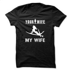MY WIFE IS SURFING T Shirts, Hoodies, Sweatshirts - #womens #sweatshirt design…