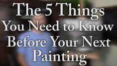 "FREE video! ""The 5 Things You Need to Know Before Your Next Painting"". To download the full length video, please visit: http://paintwithkevin.com/free-newsletter-email.html"
