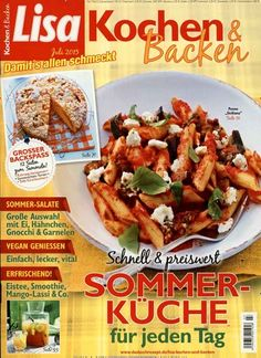 SOMMER-KÜCHE - für jeden Tag. Gefunden in: Lisa Kochen & Backen, Nr. 7/2015