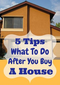 Buying a house is a huge milestone in your life. You finally find the perfect home, but it's not quite perfect yet, there is a lot of renovations ahead of you and you're feeling a little over whelmed...here are 5 Tips To Do After You Buy a House