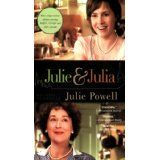 Julie and Julia: My Year of Cooking Dangerously (Mass Market Paperback)By Julie Powell