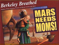 Mars Needs Moms by Berkeley Breathed