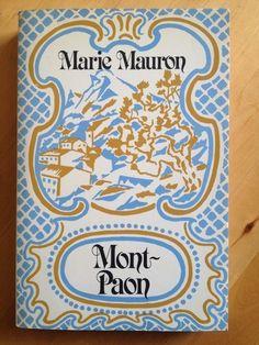 Mont Paon De Marie Mauron Regionalisme Litterature Paon Marie Litterature