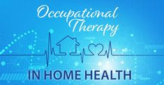 Occupational Therapy in Home Health for Client Centered Care Nbcot Exam Prep, What Is Occupational Therapy, Lab Values, Acute Care, Medical Terminology, Traumatic Brain Injury, Home Health, Find A Job, Medical Conditions