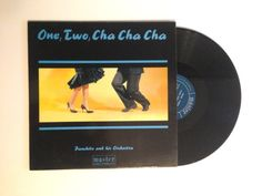 Panchito and his Orchestra : One, Two, Cha Cha Cha MAL 3007  Tracklisting:  In The Hall of The Cha Cha King The Lonely One Ol Solo Mambo Unfair