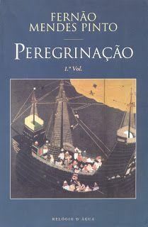 """Fernão Mendes Pinto - """"Peregrinação"""" (1614)"""