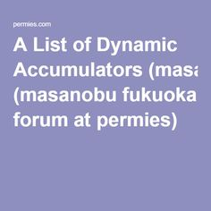 A List of Dynamic Accumulators (masanobu fukuoka forum at permies)
