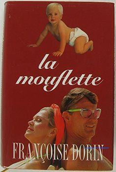 La mouflette by Françoise Dorin http://www.amazon.ca/dp/2724289129/ref=cm_sw_r_pi_dp_OeWLvb1XPD36C