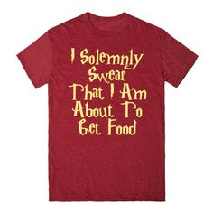 Harry Potter - I Solemnly Swear That I Am About To Get Food