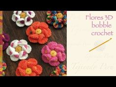 Flores 3D bobble crochet / English subtitles: Bobble crochet 3D flower - YouTube Moss ༺✿ƬⱤღ https://www.pinterest.com/teretegui/✿༻