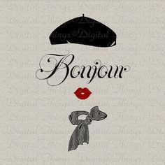 Bonjour Script French Woman French Script French by DigitalThings Paris France, French Script, I Love Paris, How To Make Pillows, French Decor, To Go, Digital Image, Etsy, Decoupage