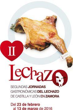 Segundas Jornadas Gastronómicas del Lechazo de Castilla y León en Zamora, del 23 de febrero al 13 de marzo de 2016
