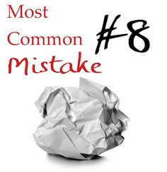 Most Common Mistakes Series: 10 Stylistic Mistakes Sabotaging Your Story - Helping Writers Become Authors