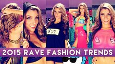 Rave Fashion trends of 2015! See what's hot in the world of rave and festival fashion! Get inspiration for your EDM looks for massive festivals like Ultra, EDC and Tommorrowland!