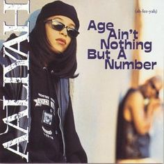 """Aaliyah """"Age Ain't Nothin But A Number"""""""