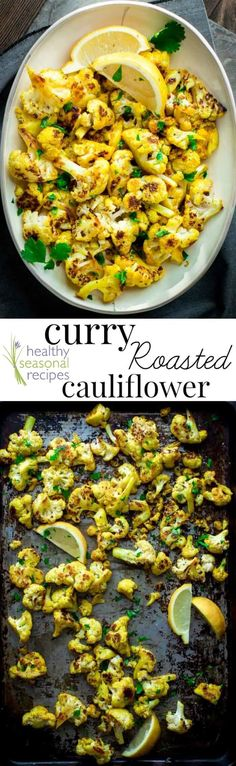 Blog post at Healthy Seasonal Recipes : This 30 minute Curry Roasted Cauliflower is a super easy gluten-free and vegan side dish to add to your weekly dinner routine. @healthyseasonal