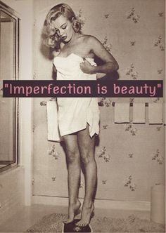 Imperfection is beauty.. Inspirational writing based off this Marilyn Monroe quote! Marilyn Monroe, One Shoulder, Shoulder Dress, Slip On, Celebrities, Dresses, Fashion, Strapless Dress, Portraits