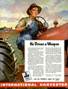 """""""He Drives a Weapon"""", an International Harvester advertisement (1944)"""