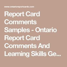 Report Card Comments Samples - Ontario Report Card Comments And Learning Skills Generator